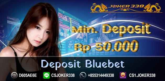 Deposit Bluebet