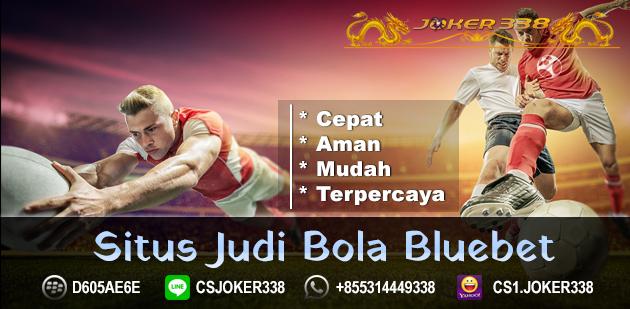 Situs Judi Bola Bluebet